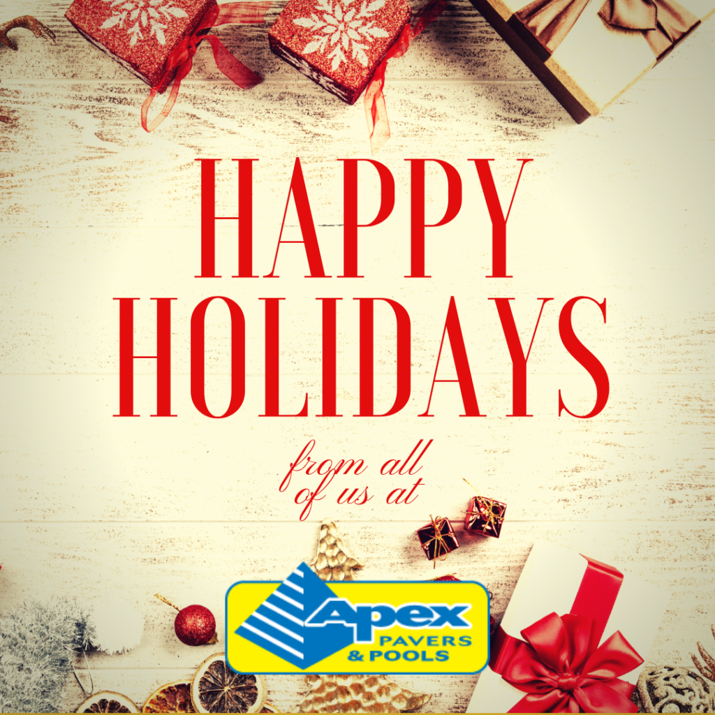 Happy Holidays from Apex Pavers and Pools